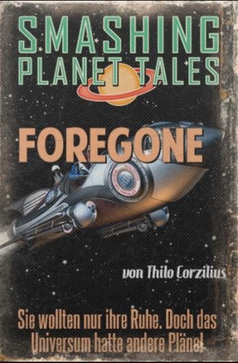 """""""Foregone"""" von Thilo Corzilius"""