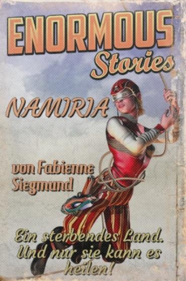 """""""Namiria"""" von Fabienne Siegmund"""