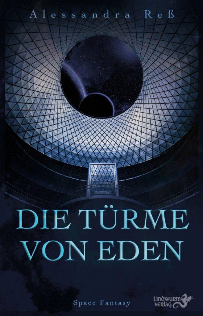 """Cover zu """"Die Türme von Eden"""", zeigt Kuppel mit All"""