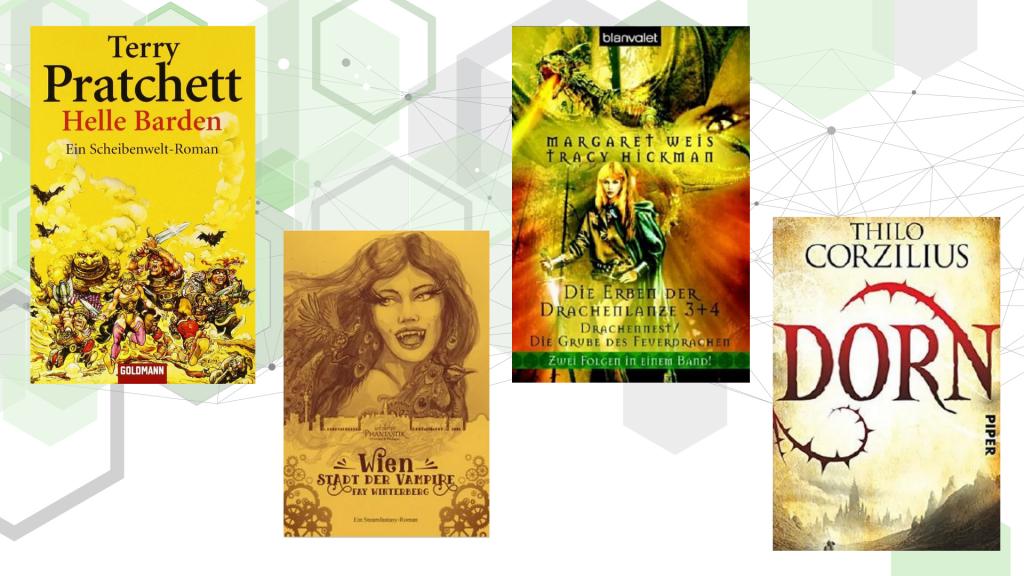 """Cover der Romane """"Helle Barden"""" von Terry Pratchett, """"Wien - Stadt der Vampire"""" von Fay Winterberg, """"Die Erben der Drachenlanze 3 + 4"""" von Margaret Weis und """"Dorn"""" von Thilo Corzilus"""